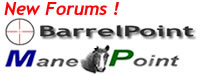 New Forums on Gun Sport Shooting and Hunting -- BarrelPoint.com  New Forums on Horses ManePoint.com